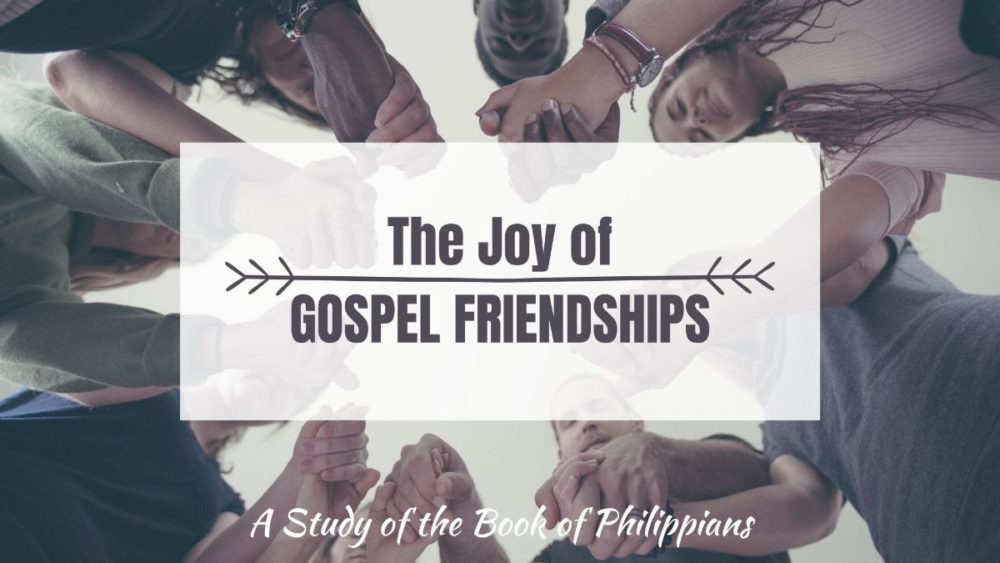 Gospel Friendships